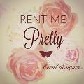 Rent Me Pretty